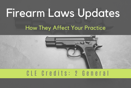 Firearm_Laws_Update_CLE